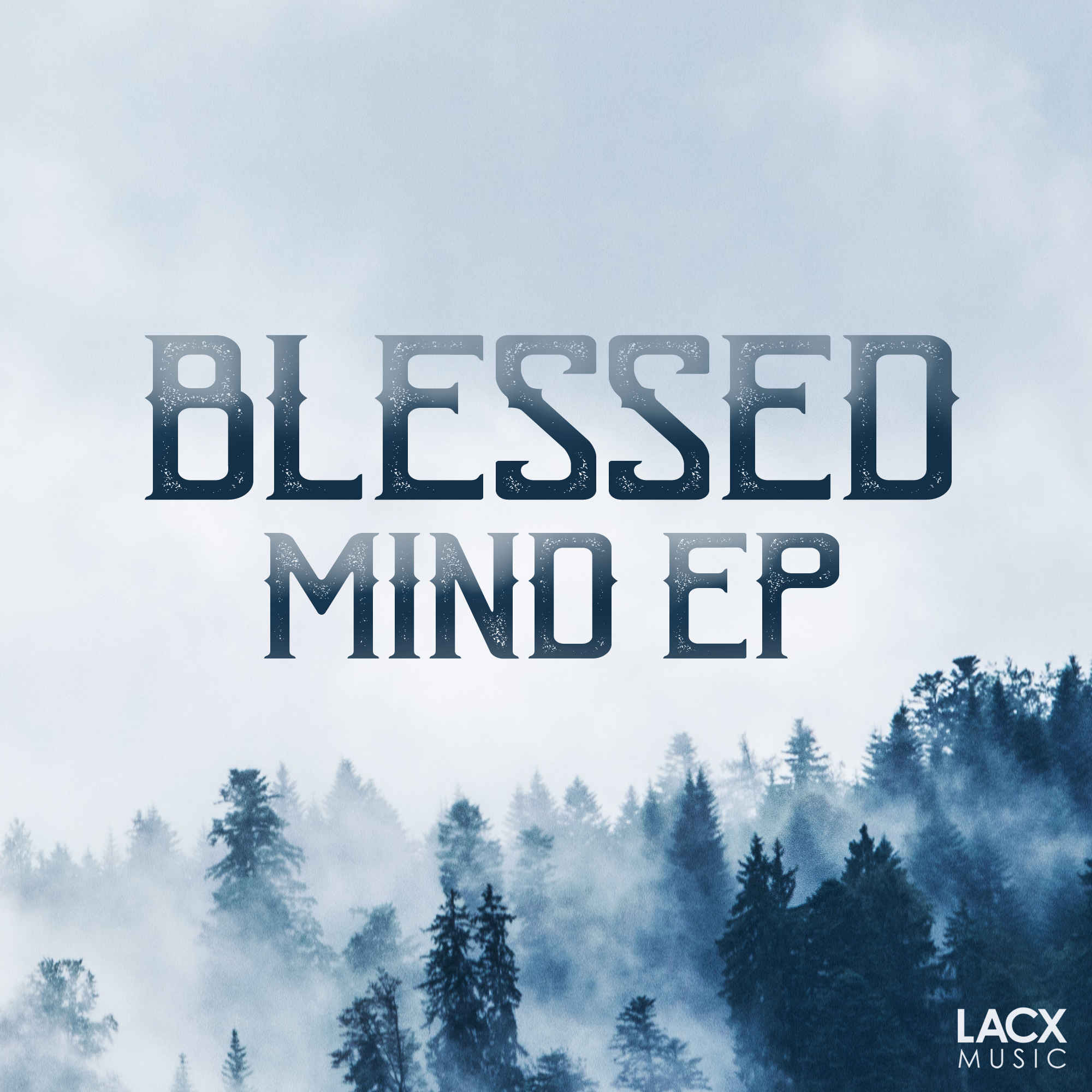BLESSED - Mind EP